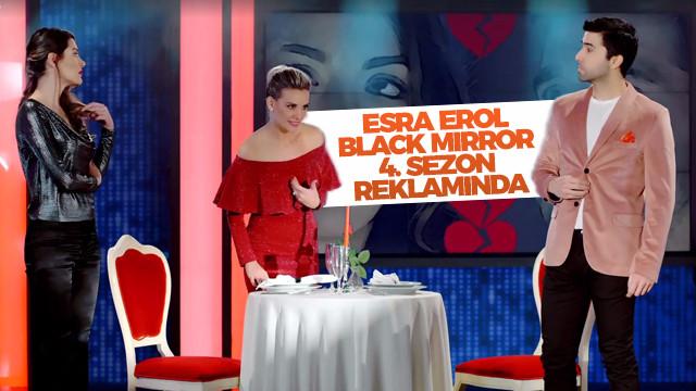 Esra Erol Black Mirror 4. sezon reklamında!