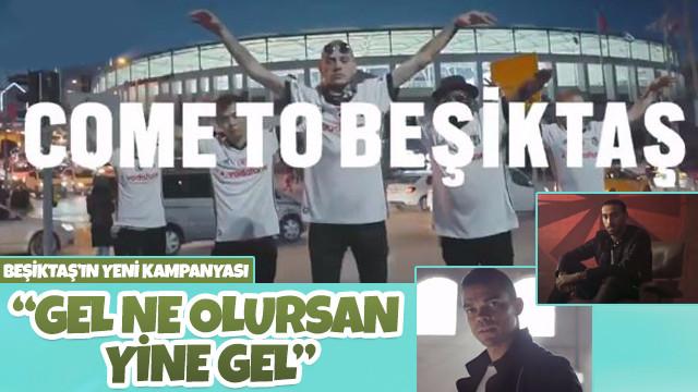 Beşiktaş'ın yeni kampanyası: Gel ne olursan yine gel