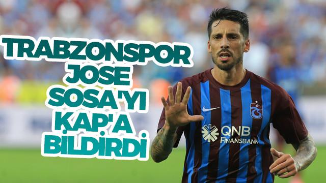 Trabzonspor, Jose Sosa'yı KAP'a bildirdi