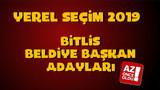 AK Parti CHP HDP Bitlis Adayları kim? 2019 Bitlis Belediye başkan adayları kim oldu?