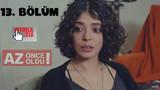 Kızım 13. bölüm izle - Kızım son bölüm tek parça izle