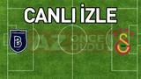 Başakşehir Galatasaray şifresiz canlı izle - Başakşehir Galatasaray maçı ücretsiz bedava izle
