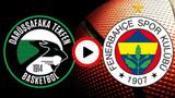 CANLI İZLE! Darüşşafaka Fenerbahçe Beko maçı şifresiz canlı izle! Darüşşafaka Fenerbahçe canlı izle
