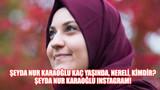 Şeyda Nur Karaoğlu kaç yaşında, nereli, kimdir? Şeyda Nur Karaoğlu ınstagram!