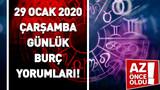 29 Ocak 2020 Çarşamba günlük burç yorumları!