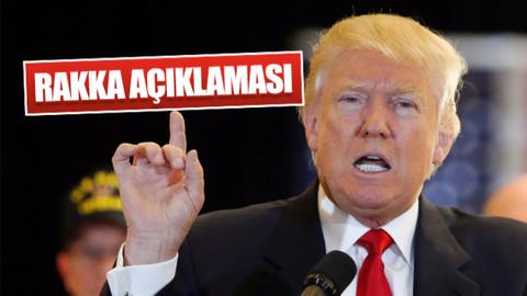 Donald Trump'tan Rakka açıklaması