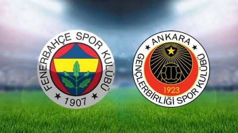 Fenerbahçe-Gençlerbirliği maçı sona erdi
