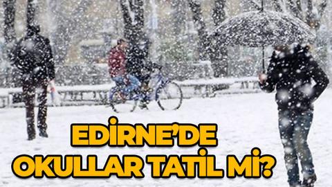 27 şubat Salı Edirne'de okullar tatil mi? 27 Şubat Salı kar tatili olan iller