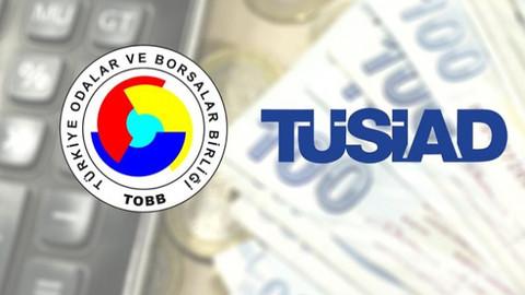 TOBB ve TÜSİAD: Türkiye ekonomisinin temelleri sağlamdır
