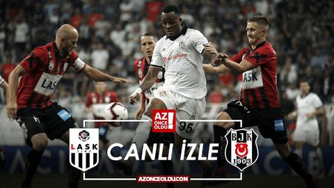 CANLI İZLE - LASK Linz Beşiktaş canlı izle - LASK Linz Beşiktaş şifresiz canlı izle