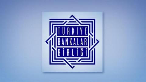 Türkiye Bankalar Birliği'nden bankalara tavsiye kararı
