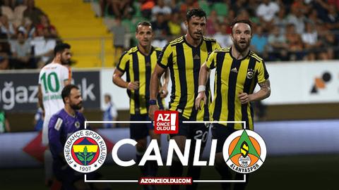 Fenerbahçe Alanyaspor canlı izle - Fenerbahçe Alanyaspor şifresiz izle