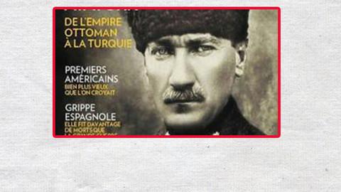 Atatürk ünlü Fransız tarih dergisinin kapağında