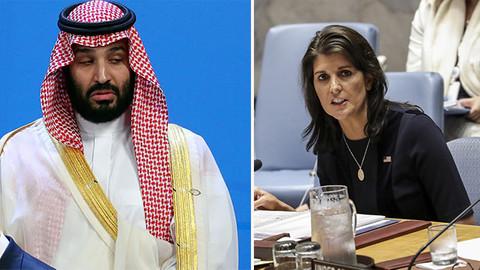 Nikki Haley'den Prens Selman açıklaması: Kurtulamazlar