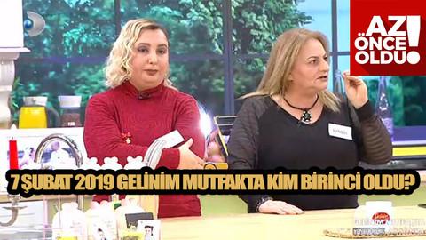 7 Şubat 2019 Perşembe Gelinim Mutfakta günün birincisi kim oldu? Çeyrek altını kim aldı?