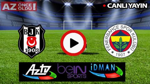 CANLI İZLE | Beşiktaş Fenerbahçe şifresiz CANLI İZLE | Beşiktaş Fenerbahçe canlı izle Bein sports
