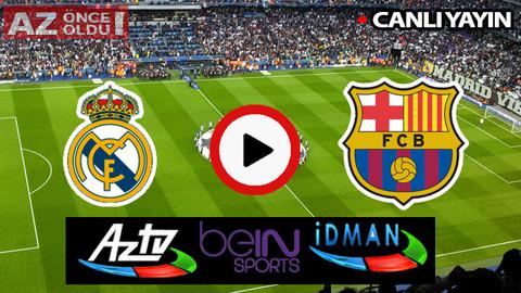 CANLI İZLE | Real Madrid Barcelona şifresiz CANLI İZLE | Real Madrid Barcelona bedava canlı izle
