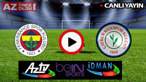 CANLI İZLE | Fenerbahçe Çaykur Rizespor şifresiz CANLI İZLE | Fenerbahçe Rizespor bedava canlı izle