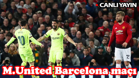 Manchester United Barcelona maçı hangi kanalda, saat kaçta? Muhtemel 11'ler