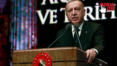Cumhurbaşkanı Erdoğan: Ermeniler varsa arşivlerinizi açın