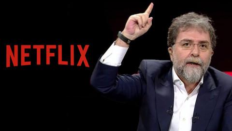 Ahmet Hakan: Netflix falan yetişkinlerin bir tercihidir, karışmayın!