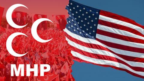 MHP'den ABD'ye sert tepki