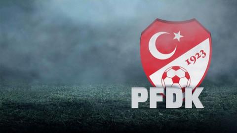 10 kulüp PFDK'ya sevk edildi