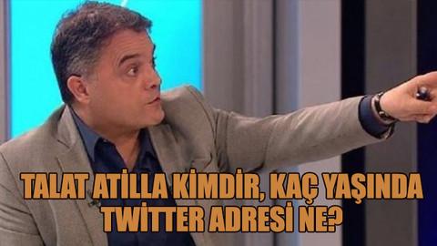 Talat Atilla kimdir, kaç yaşında, Twitter adresi ne?