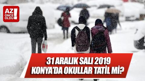 31 Aralık Salı 2019 Konya'da okulla tatil mi