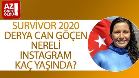 Survivor 2020 Derya Can Göçen nereli, Instagram, kaç yaşında?