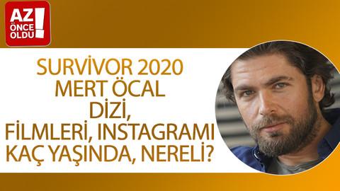 Survivor 2020 Mert Öcal dizi, filmleri Instagramı, kaç yaşında, nereli?