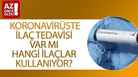 Koronavirüste ilaç tedavisi var mı, hangi ilaçlar kullanıyor?