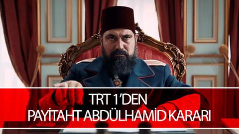 TRT 1'den Payitaht Abdülhamid kararı
