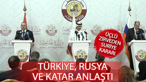 Üçlü zirvede flaş Suriye kararı! Türkiye, Rusya ve Katar anlaştı