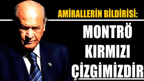 MHP lideri Bahçeli: Montrö kırmızı çizgimizdir