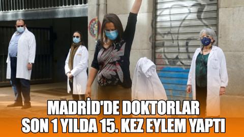 Madrid'de doktorlar son 1 yılda 15. kez eylem yaptı