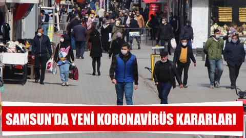 Samsun'da yeni koronavirüs kararları