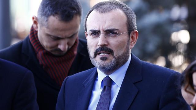 Ünal: Kılıçdaroğlu ve arkadaşlarını iyi niyetli görmüyoruz