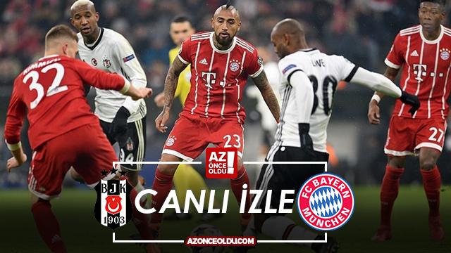 CANLI İZLE - Beşiktaş Bayern Münih canlı izle - Beşiktaş Bayern Münih şifresiz canlı izle
