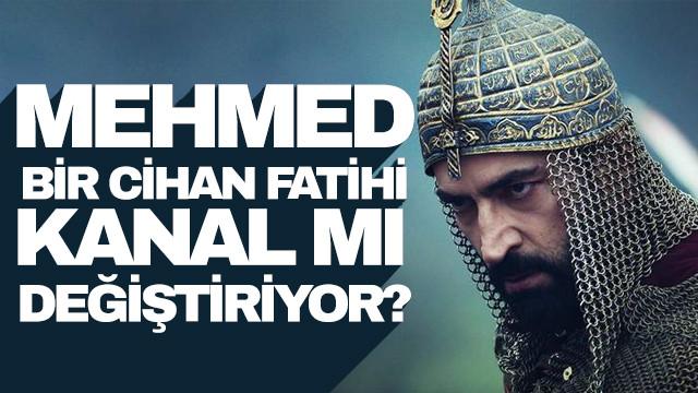 Mehmed Bir Cihan Fatihi dizisi hangi kanala transfer oluyor?