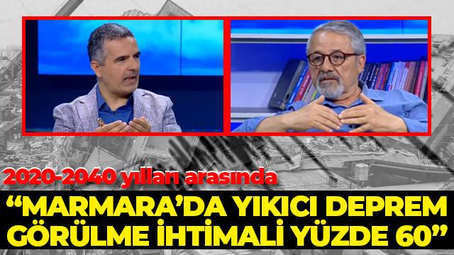 Prof. Dr. Naci Görür: Marmara'da deprem olma olasılığı yüzde 60