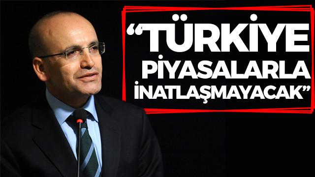 Mehmet Şimşek: Türkiye piyasalarla inatlaşmayacak