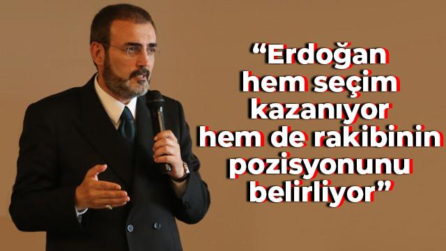 Ünal: Erdoğan hem seçim kazanıyor hem de rakibinin pozisyonunu belirliyor