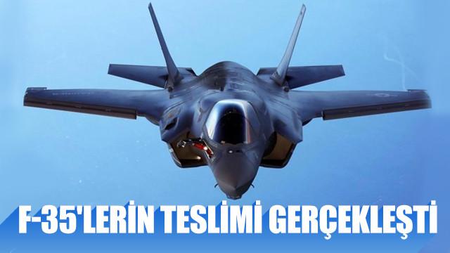 ABD F-35'leri teslim etti