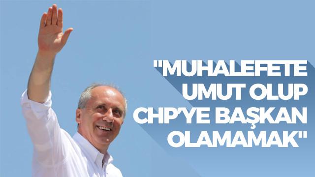 Hakan: Muhalefete umut olup CHP'ye başkan olamamak