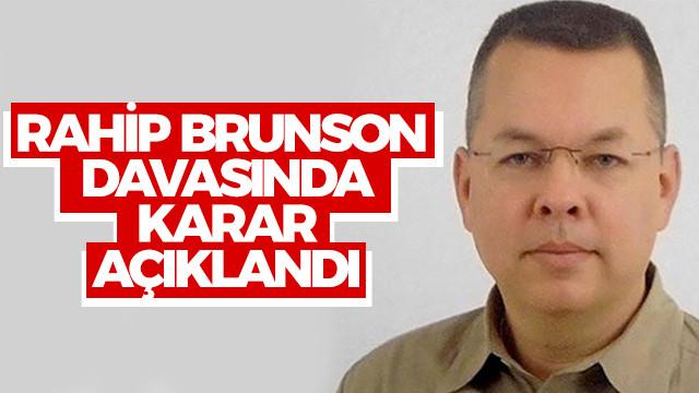 Rahip Brunson davasında karar açıklandı