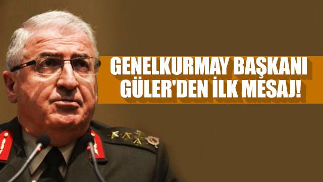 Genelkurmay Başkanı Güler: TSK, yüce milletimizin gurur kaynağı olmaya devam edecek