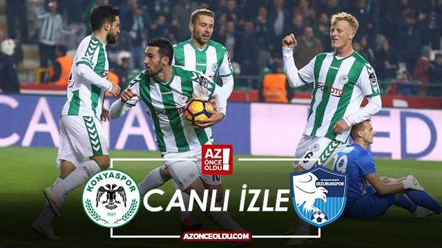 CANLI İZLE - Konyaspor Erzurumspor canlı izle - Konyaspor Erzurumspor şifresiz canlı izle