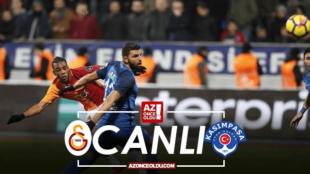 CANLI İZLE - Galatasaray Kasımpaşa canlı izle - Galatasaray Kasımpaşa şifresiz canlı izle