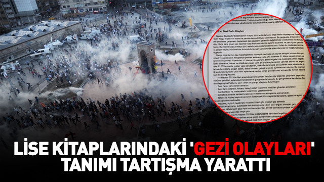 Lise kitaplarındaki 'Gezi olayları' tanımı tartışma yarattı